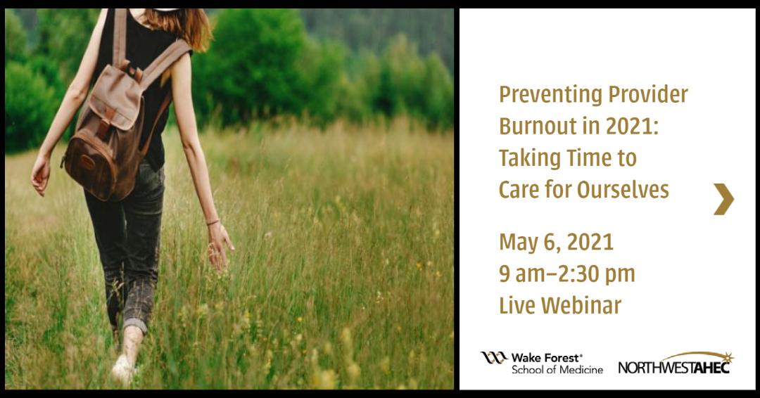 Preventing Provider Burnout 2021